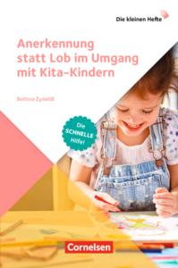 Titelbild Buch Anerkennung statt Lob im Umgang mit KIta-Kindern